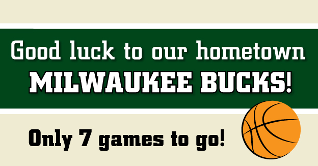 Good Luck To Our Hometown Milwaukee Bucks only 7 Games to Go