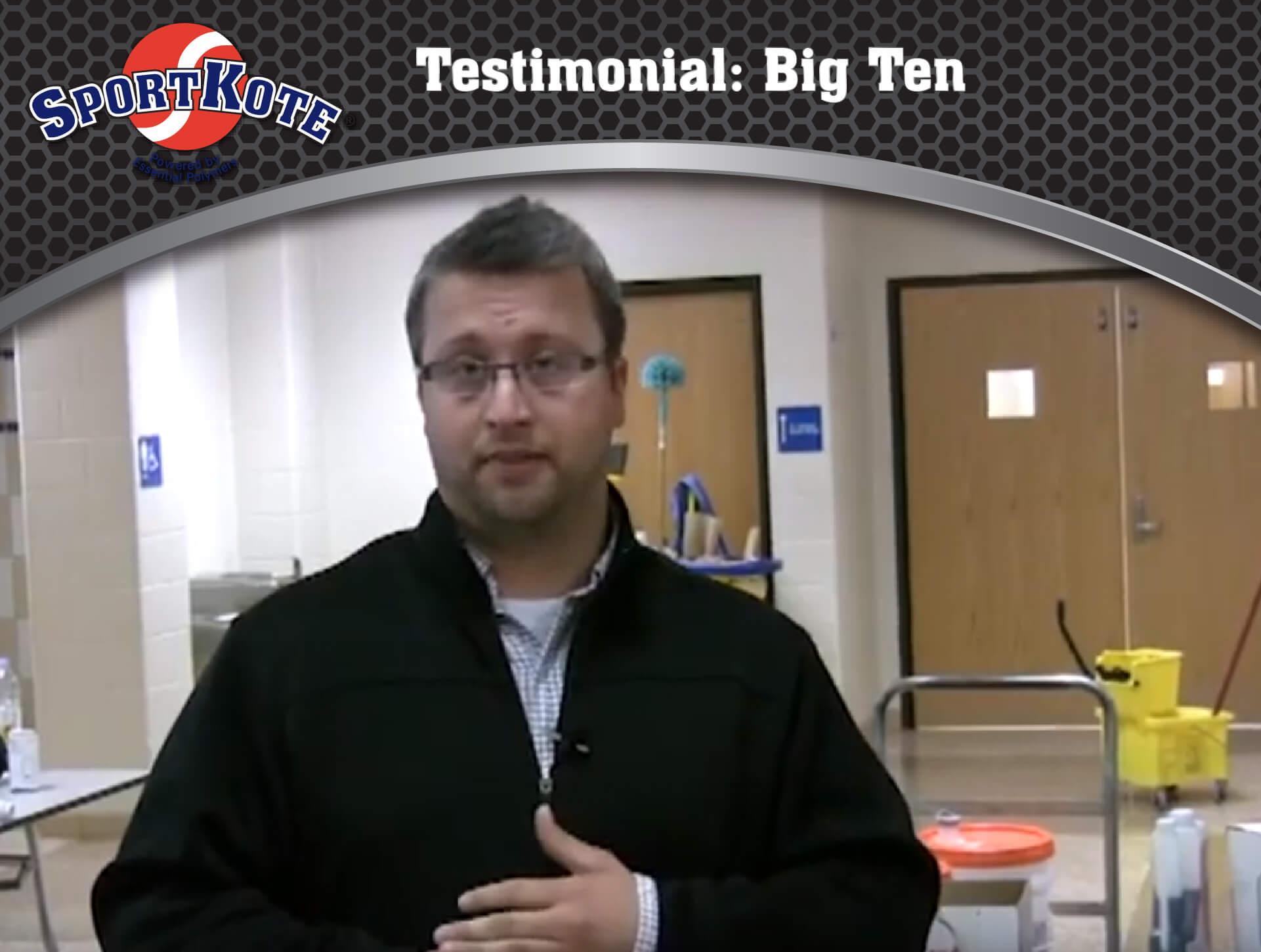 Sport Kote Testimonial Big Ten