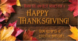 Happy Thanksgiving from Essential Industries