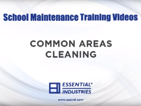 School Maintenance Training Videos: Common Areas Cleaning