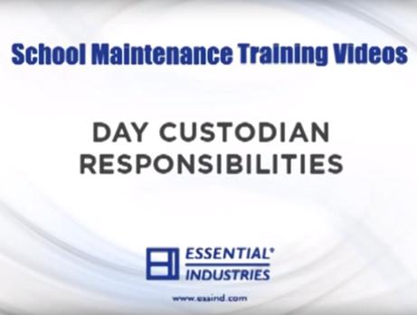 School Maintenance Training Videos: Day Custodian Responsibilities