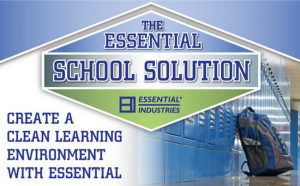 The Essential School Solutions, Create a clean learning environment with essential