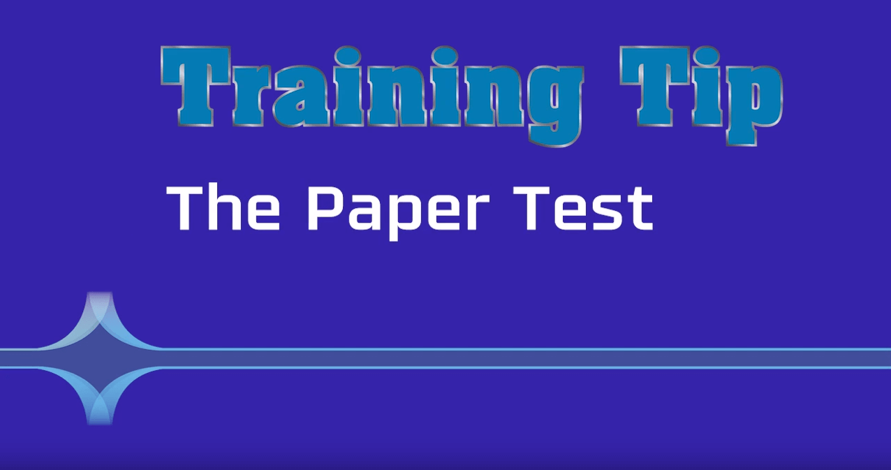 Training Tip The Paper Test
