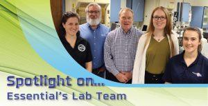 Spotlight on Essential Lab Team