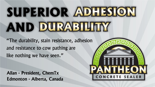 """We used Pantheon sealer on our civic center job recently. We have never had a product perform like it has thus far. The durability, stain resistance, adhesion and resistance to cow pathing are like nothing we have seen. Typically the coating we apply is gone in a couple of weeks because of the adverse conditions we harbor - just incredible."" Allan - President, ChemTx"
