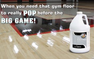 When you need that gym floor to really pop before that big game!