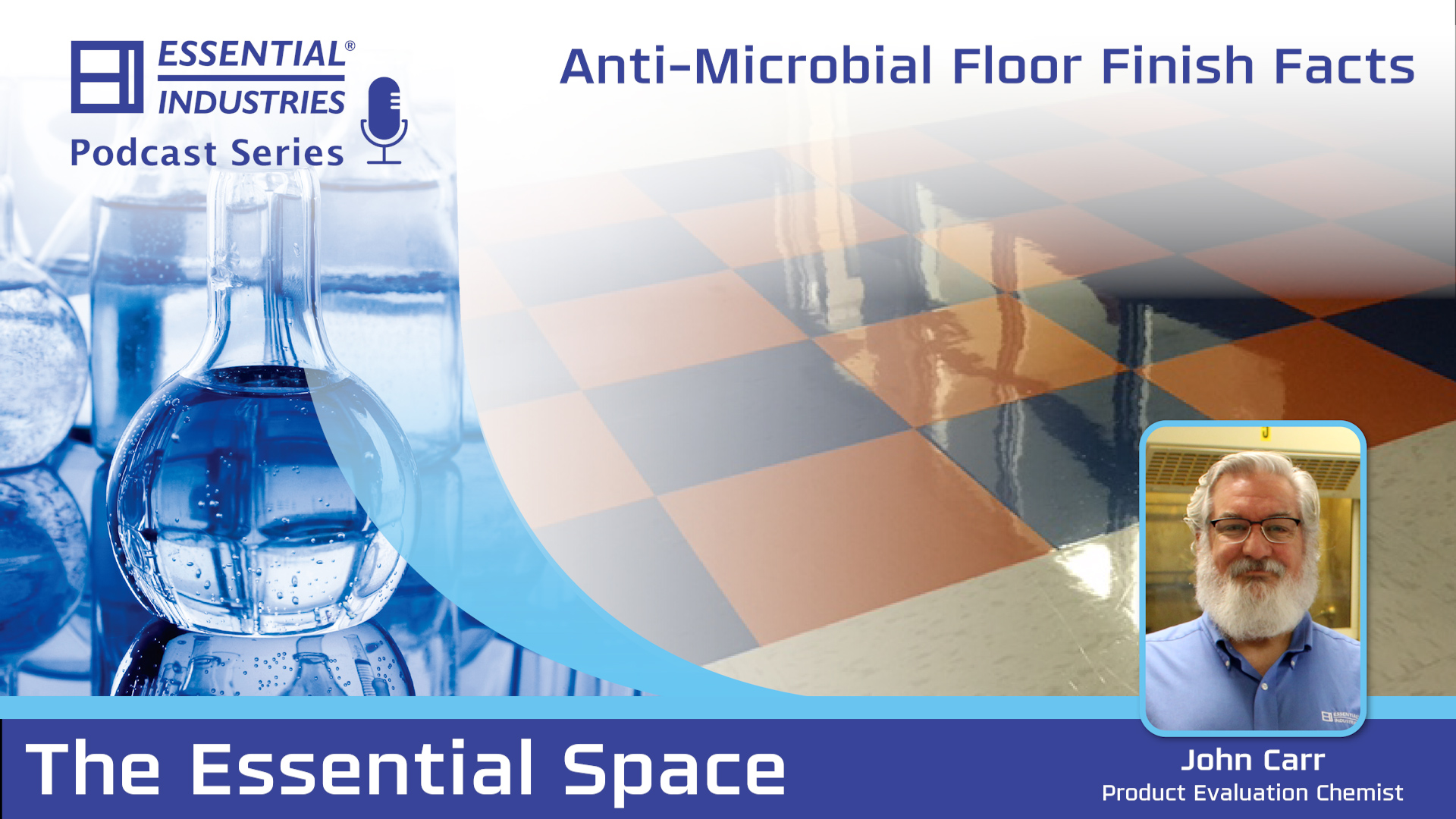 Podcast 29 Anti-Microbial Floor Finish Facts
