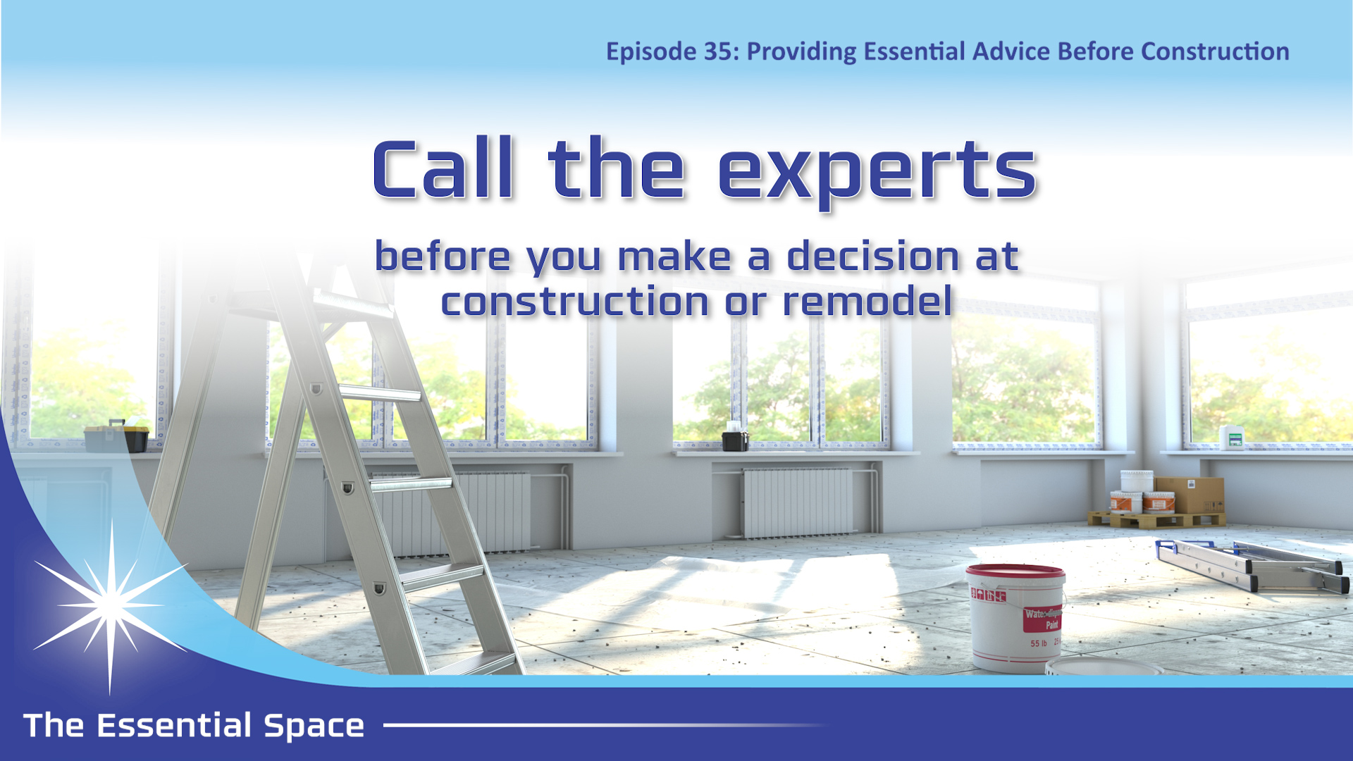 EI Podcast 35 - Providing Essential Advice Before Construction