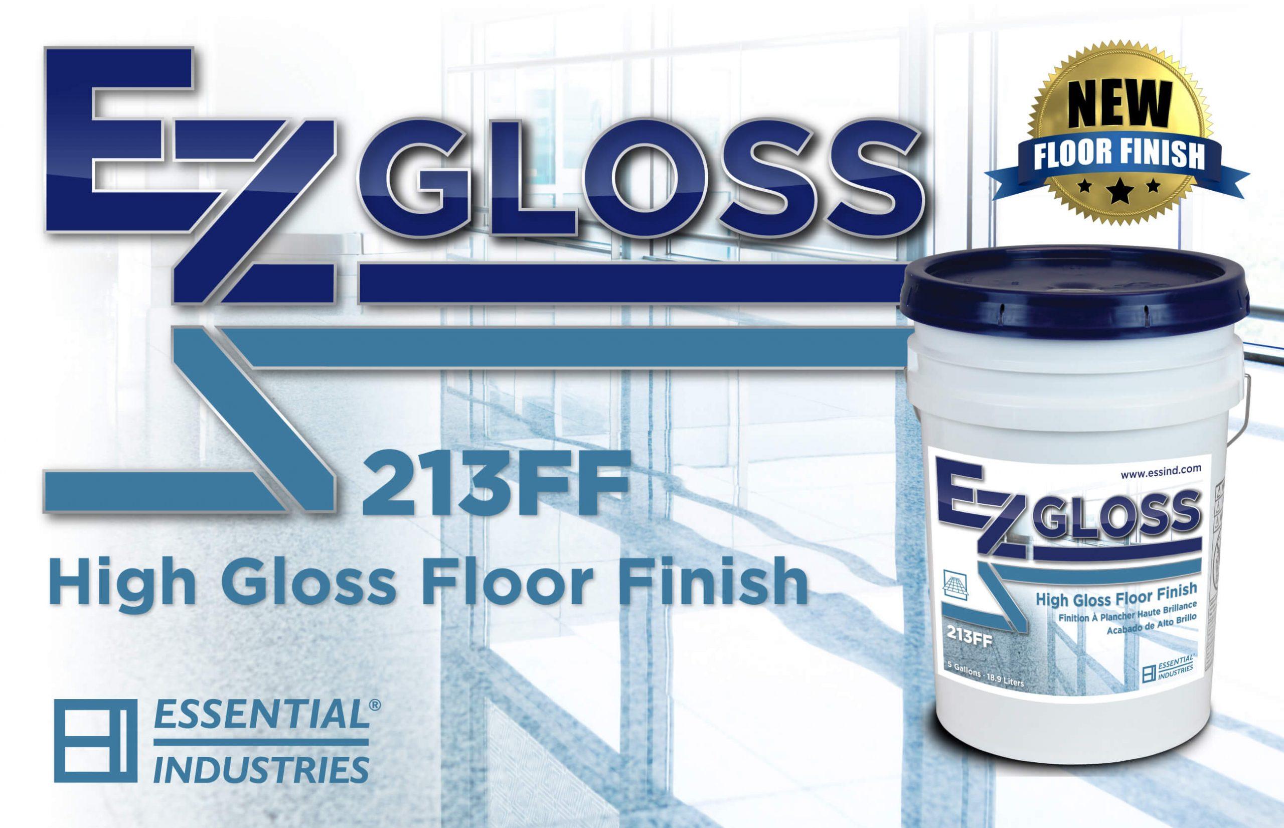 Introducing EZ Gloss High Gloss Floor Finish