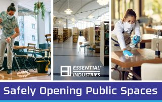 "Safely Opening Public Spaces ""Essential Industries"" images of people cleaning with masks on a floor, and some restaurant tables, as well as a photo of an empty library"